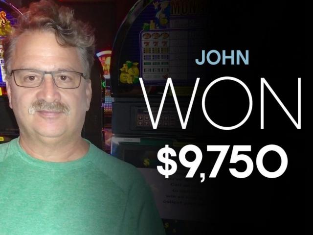 John - Won $9,750