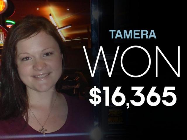 Tamera - Won $16,365