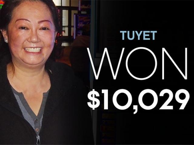 Tuyet - Won $10,029