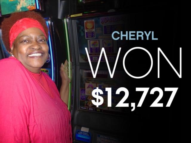 Cheryl-Won $12,727